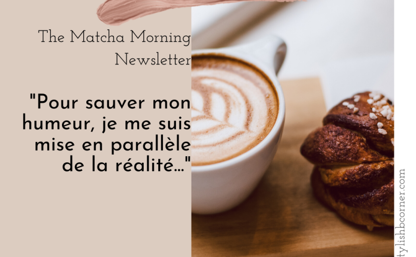 Matcha Morning: Faking or escaping reality for mentalsanity…